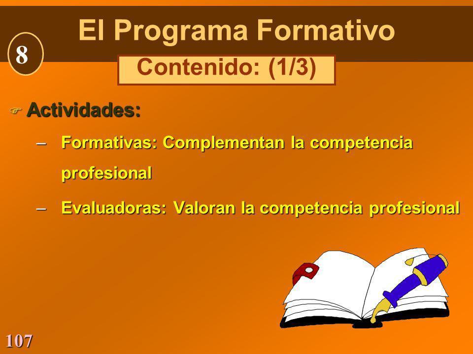 El Programa Formativo 8 Contenido: (1/3) Actividades: