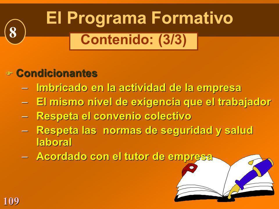 El Programa Formativo 8 Contenido: (3/3) Condicionantes