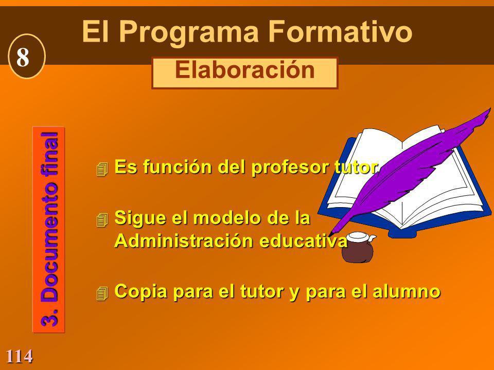 El Programa Formativo 8 Elaboración 3. Documento final