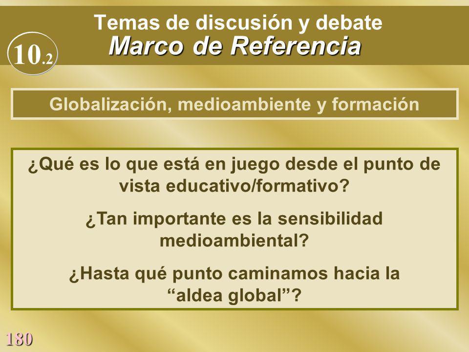 Temas de discusión y debate Marco de Referencia