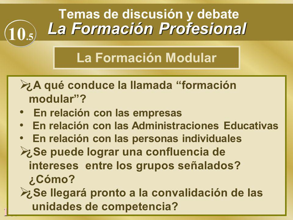Temas de discusión y debate La Formación Profesional