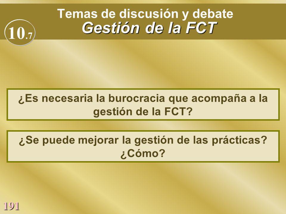 Temas de discusión y debate Gestión de la FCT
