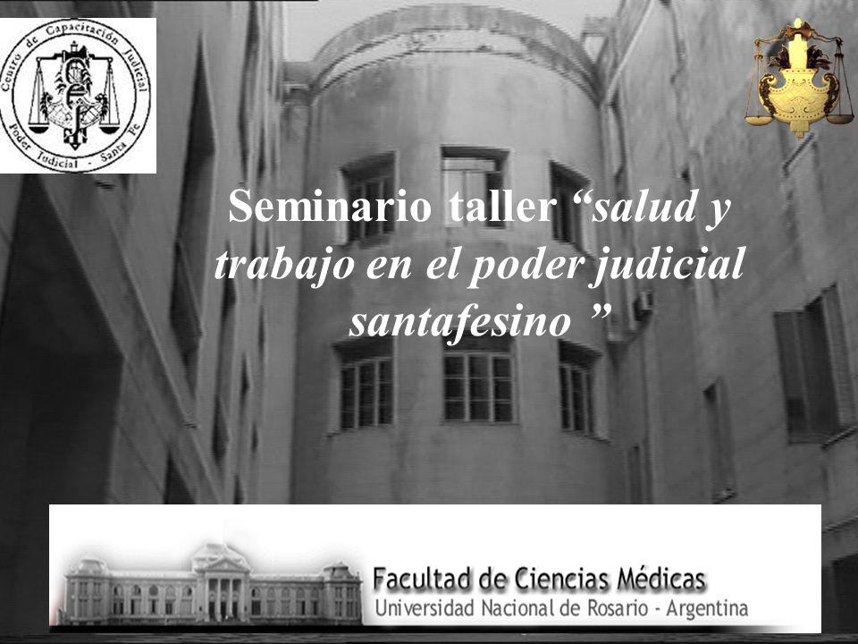 Seminario taller salud y trabajo en el poder judicial santafesino