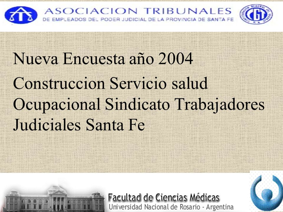 Nueva Encuesta año 2004 Construccion Servicio salud Ocupacional Sindicato Trabajadores Judiciales Santa Fe.