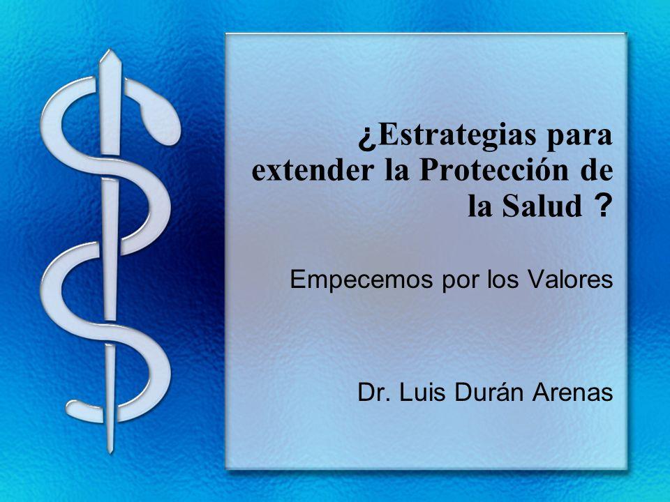 ¿Estrategias para extender la Protección de la Salud