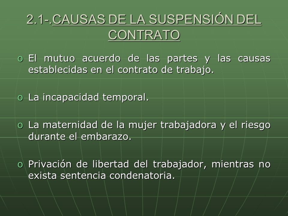 2.1-.CAUSAS DE LA SUSPENSIÓN DEL CONTRATO
