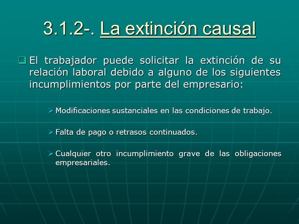 3.1.2-. La extinción causal