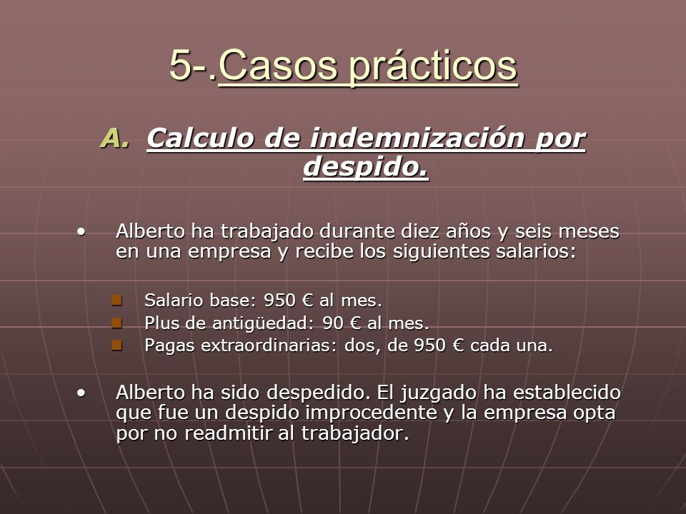 Calculo de indemnización por despido.