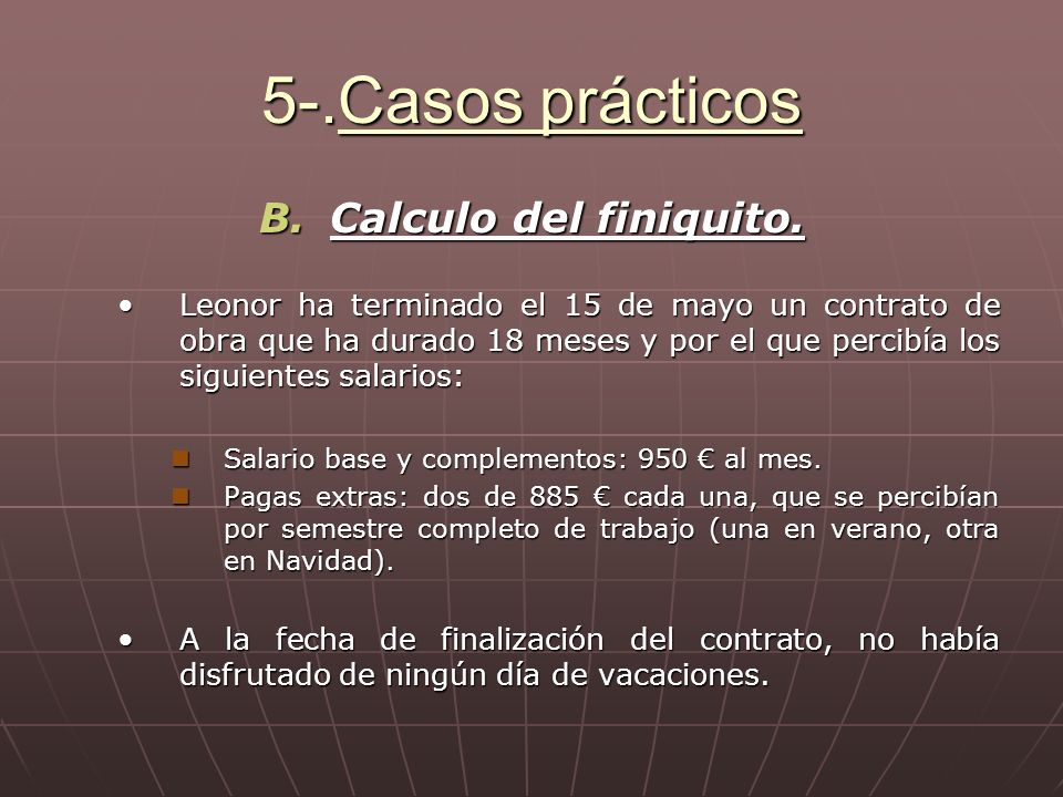 5-.Casos prácticos Calculo del finiquito.