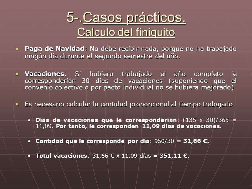5-.Casos prácticos. Calculo del finiquito