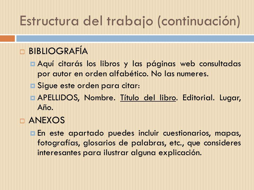 Estructura del trabajo (continuación)