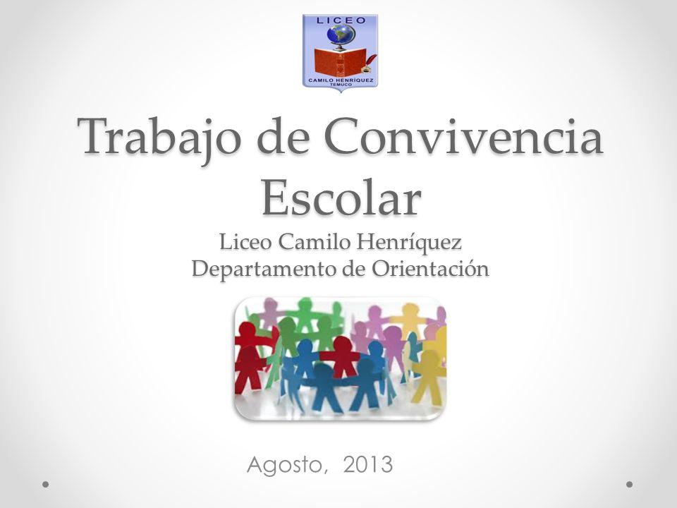 Trabajo de Convivencia Escolar Liceo Camilo Henríquez Departamento de Orientación