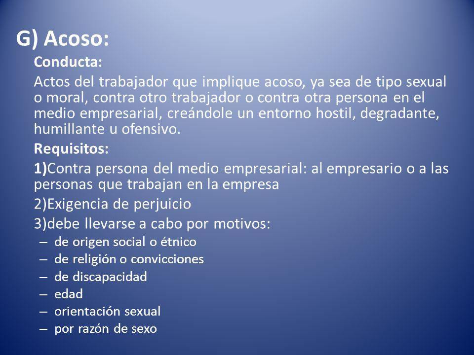 G) Acoso: Conducta: