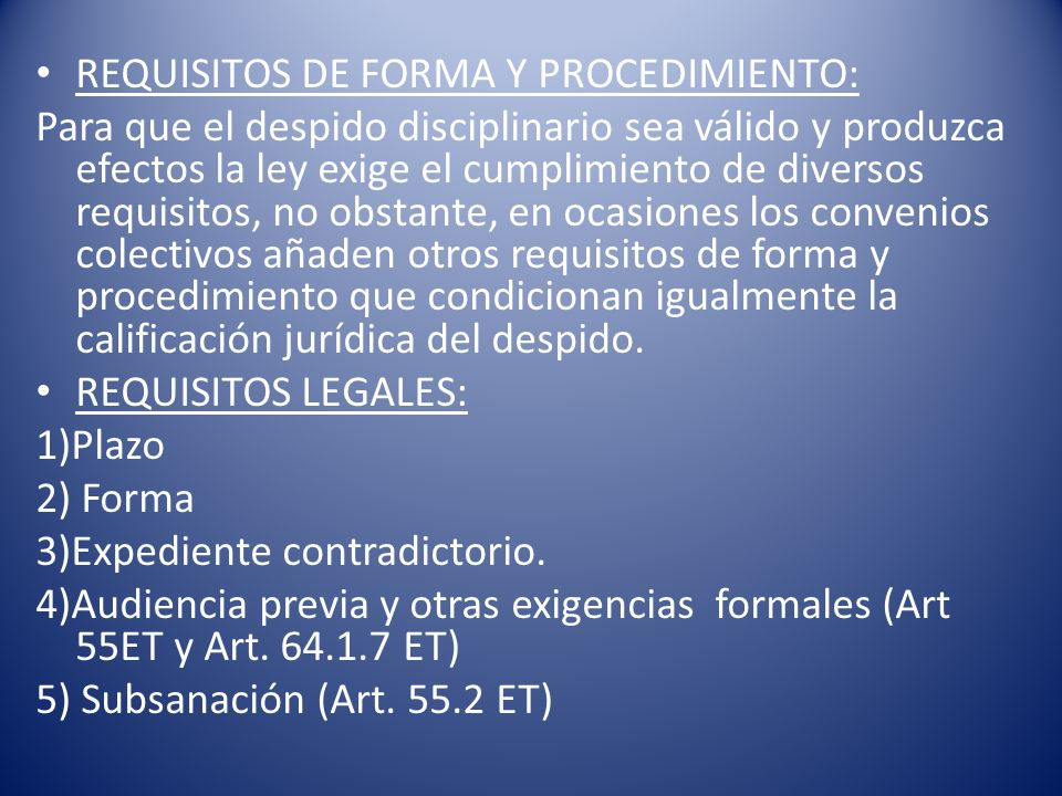 REQUISITOS DE FORMA Y PROCEDIMIENTO: