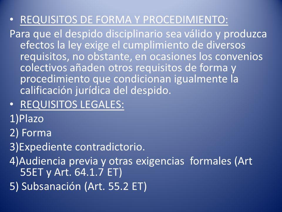REQUISITOS DE FORMA Y PROCEDIMIENTO: