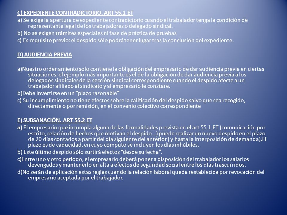 C) EXPEDIENTE CONTRADICTORIO. ART 55