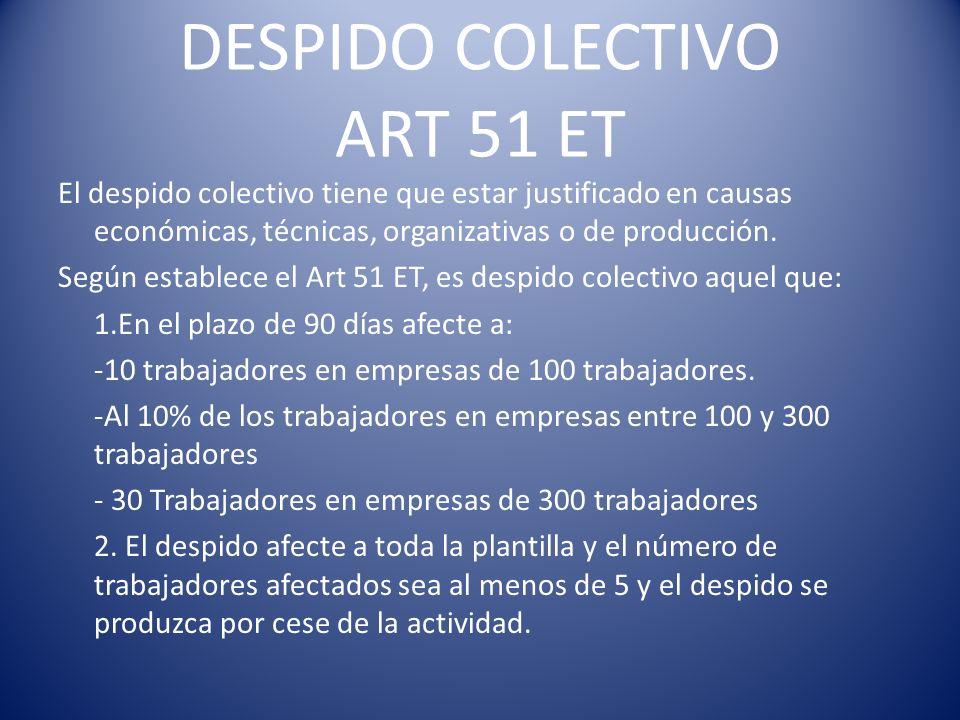 DESPIDO COLECTIVO ART 51 ET