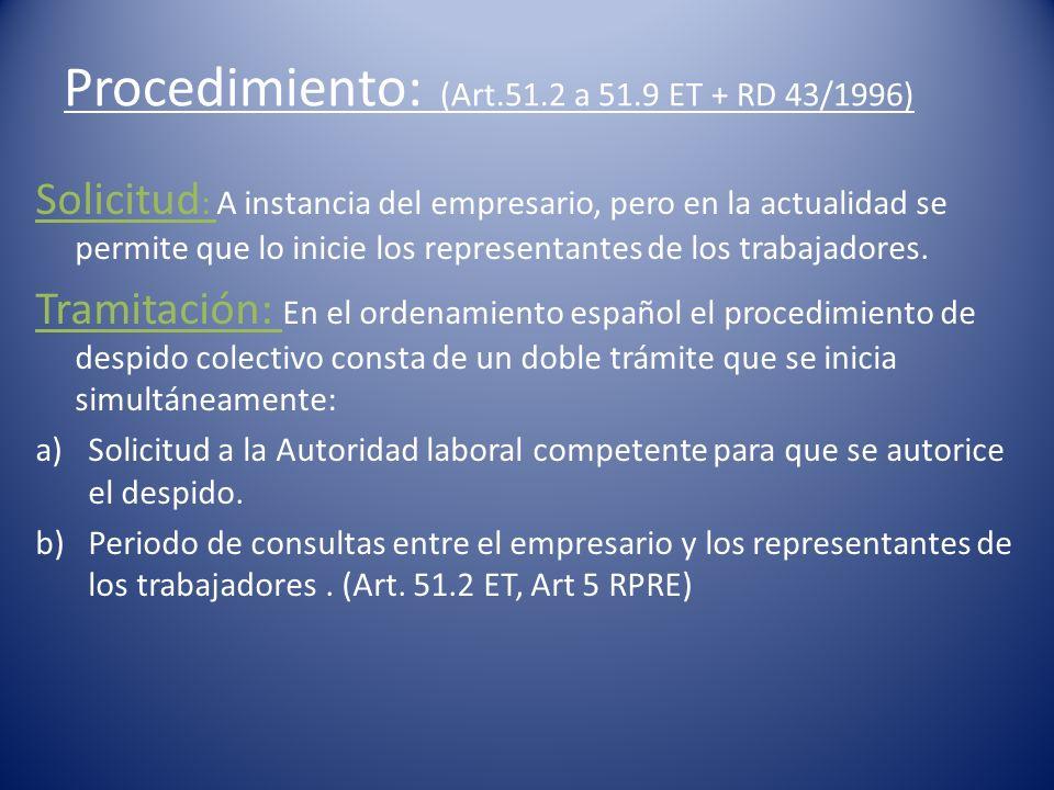 Procedimiento: (Art.51.2 a 51.9 ET + RD 43/1996)