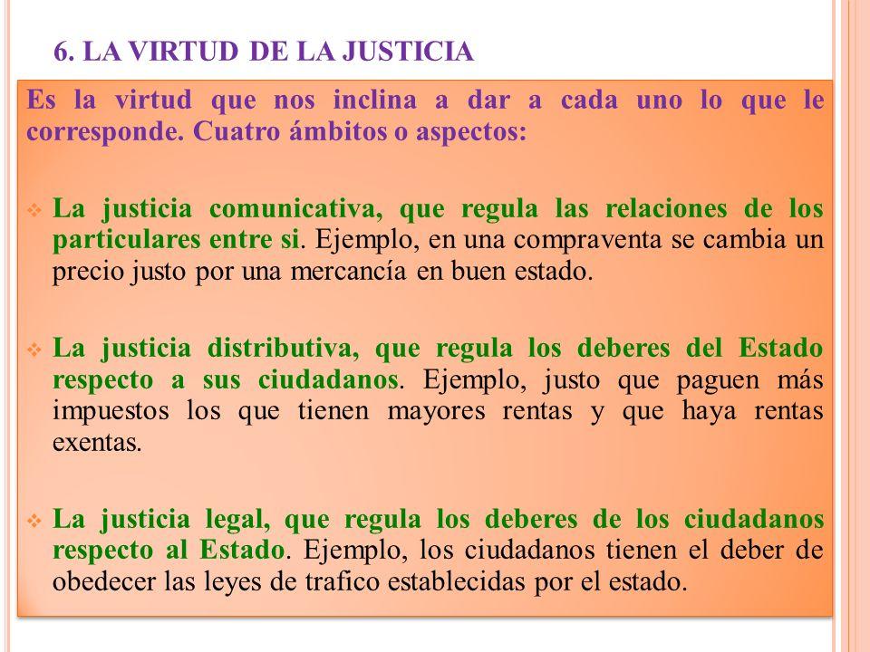 6. LA VIRTUD DE LA JUSTICIA