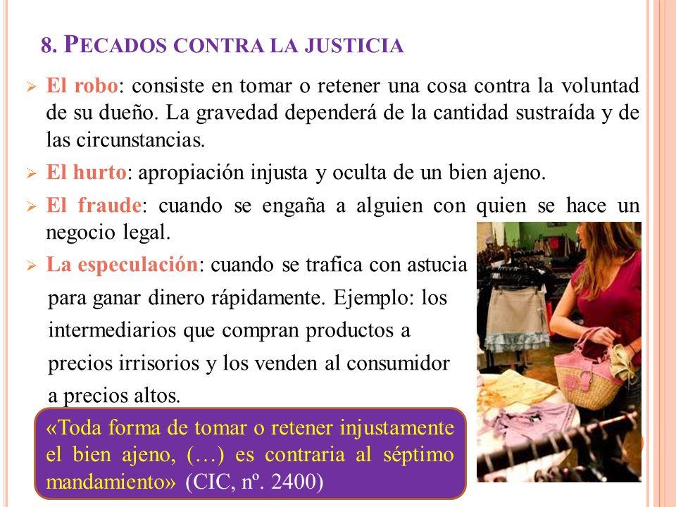 8. Pecados contra la justicia
