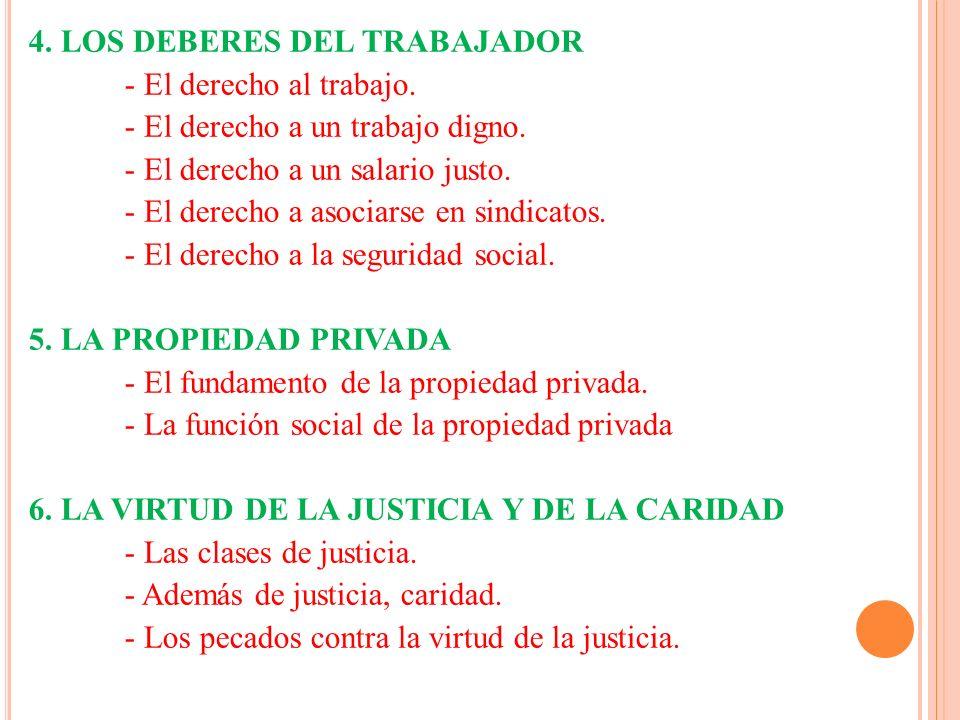 4. LOS DEBERES DEL TRABAJADOR - El derecho al trabajo