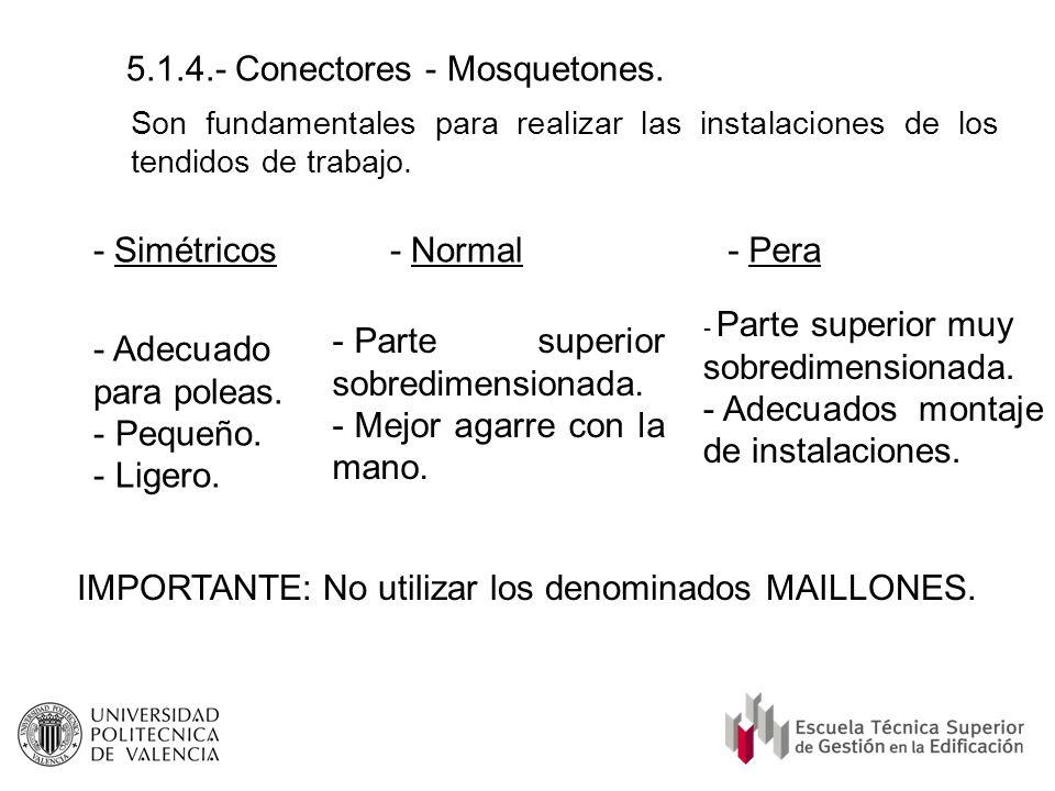 5.1.4.- Conectores - Mosquetones.