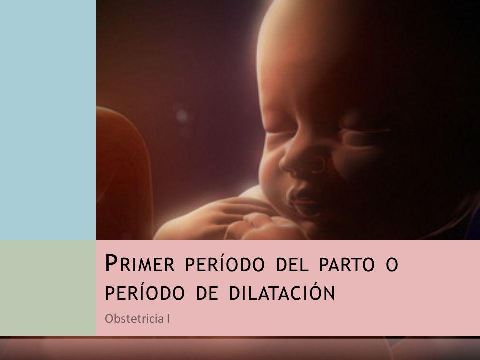 Primer período del parto o período de dilatación