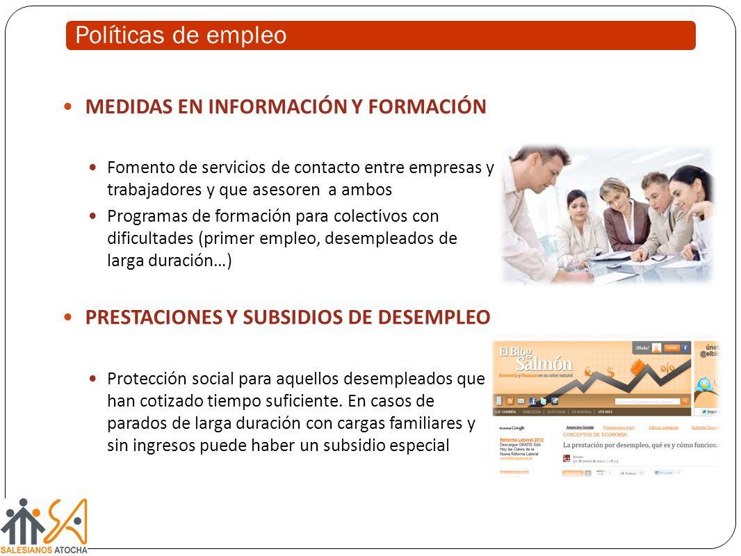 Políticas de empleo MEDIDAS EN INFORMACIÓN Y FORMACIÓN
