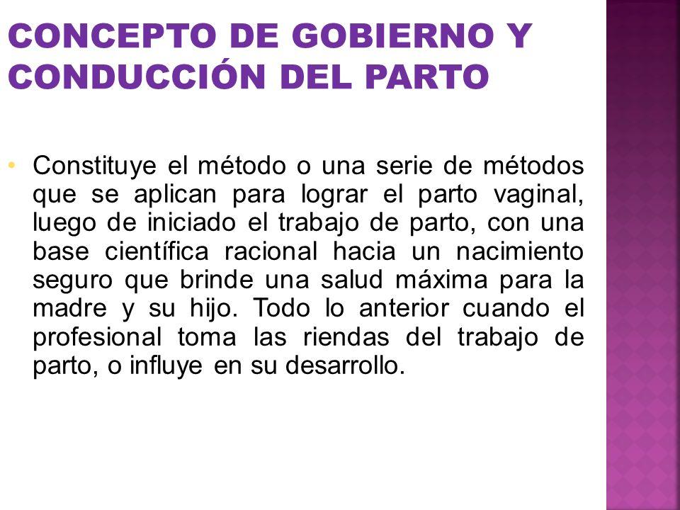 CONCEPTO DE GOBIERNO Y CONDUCCIÓN DEL PARTO