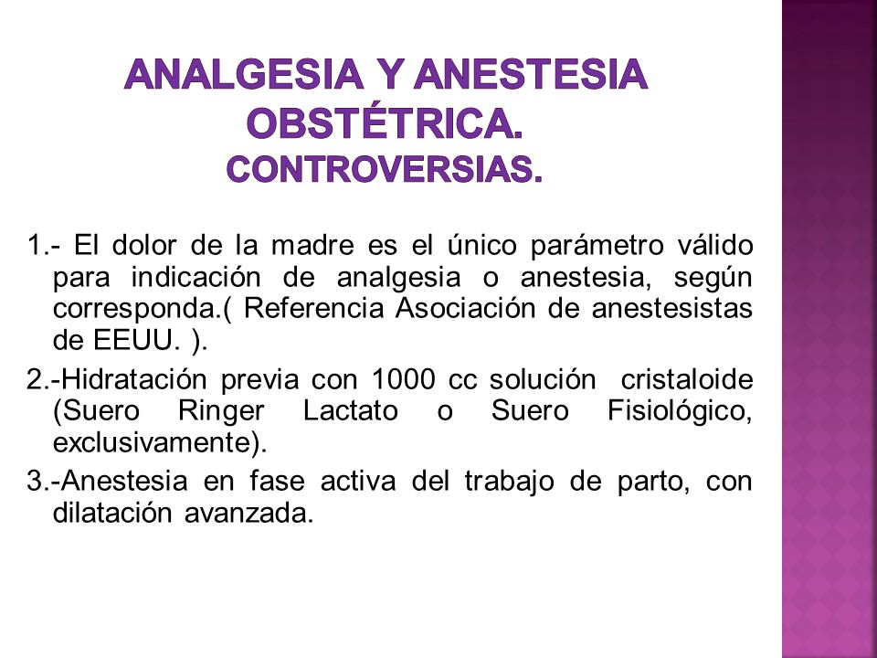 Analgesia y Anestesia Obstétrica. CONTROVERSIAS.