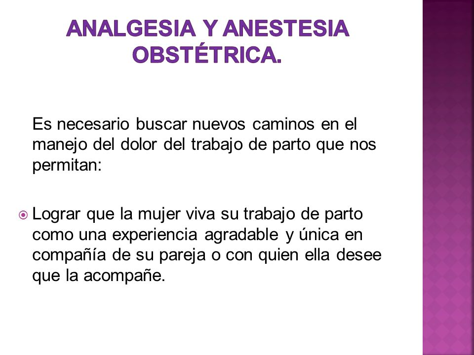Analgesia y Anestesia Obstétrica.