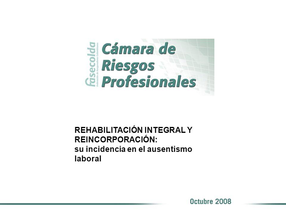 REHABILITACIÓN INTEGRAL Y REINCORPORACIÓN: