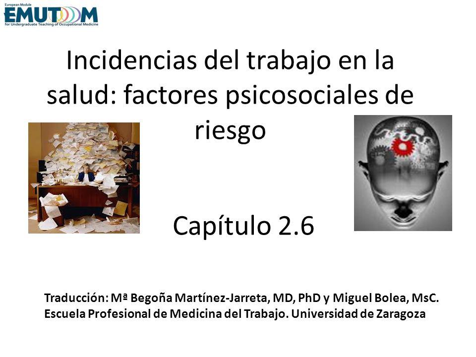Incidencias del trabajo en la salud: factores psicosociales de riesgo