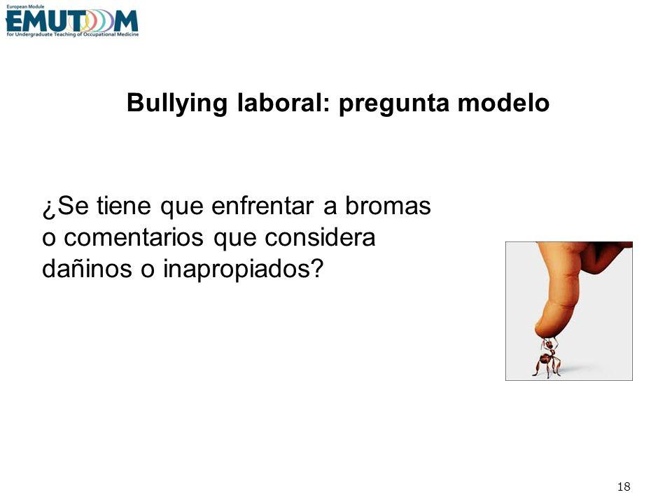 Bullying laboral: pregunta modelo