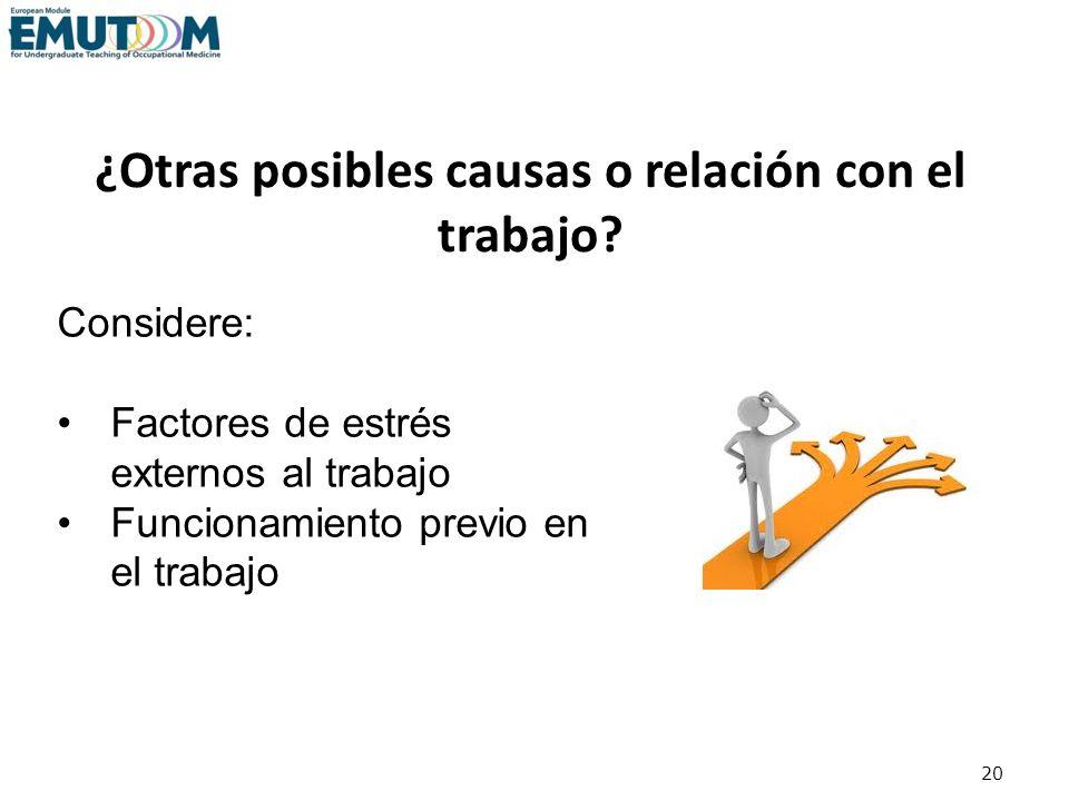 ¿Otras posibles causas o relación con el trabajo