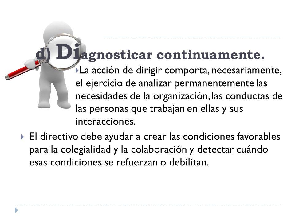 d) Diagnosticar continuamente.