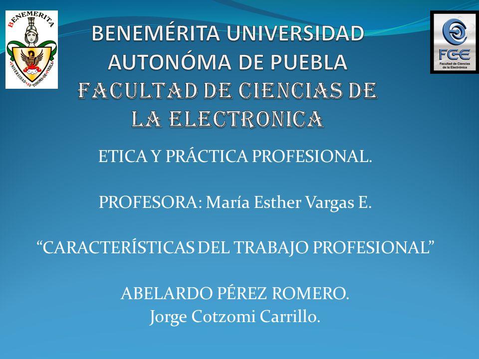BENEMÉRITA UNIVERSIDAD AUTONÓMA DE PUEBLA FACULTAD DE CIENCIAS DE LA ELECTRONICA
