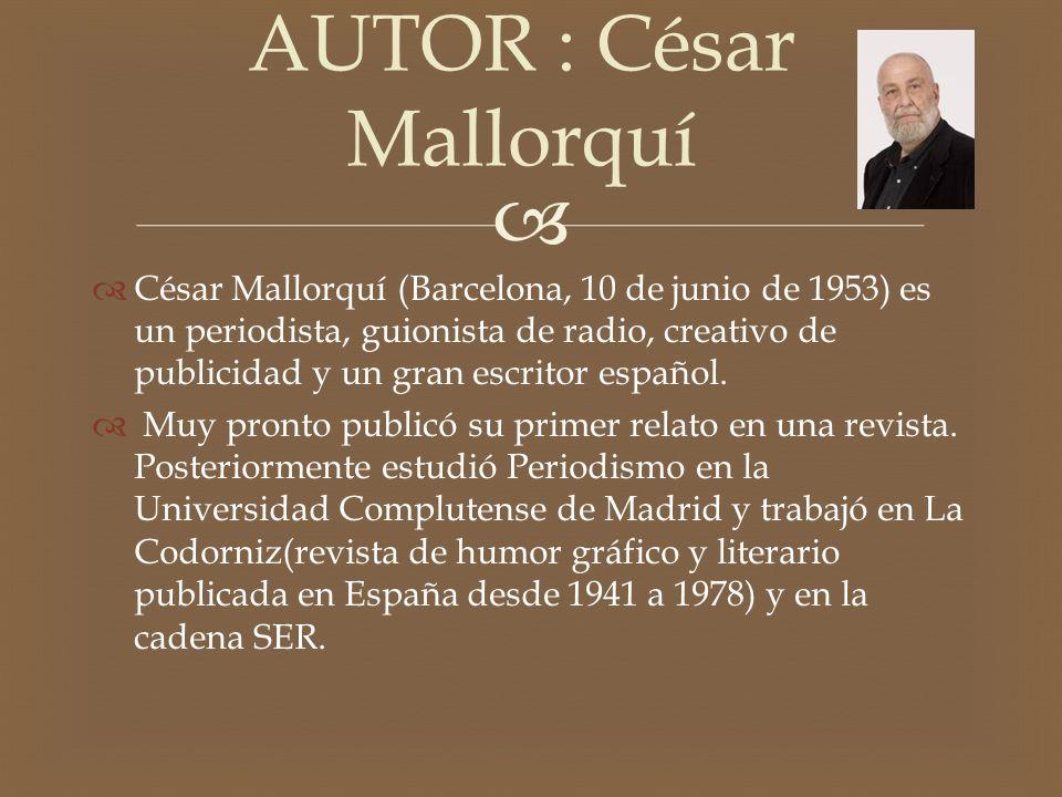 AUTOR : César Mallorquí