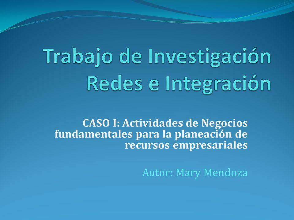 Trabajo de Investigación Redes e Integración