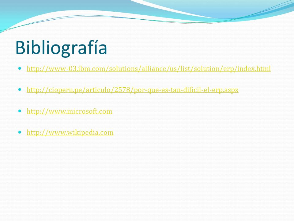 Bibliografía http://www-03.ibm.com/solutions/alliance/us/list/solution/erp/index.html.