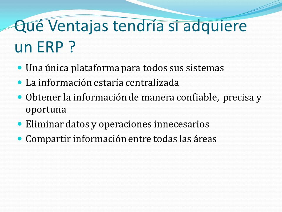 Qué Ventajas tendría si adquiere un ERP