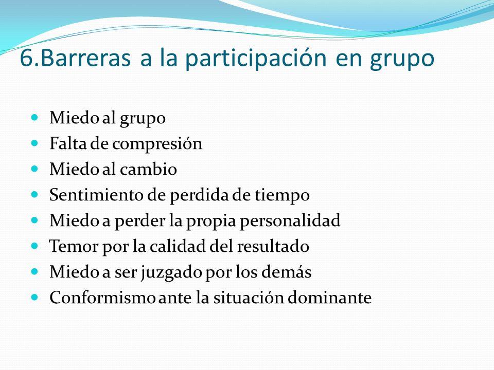 6.Barreras a la participación en grupo