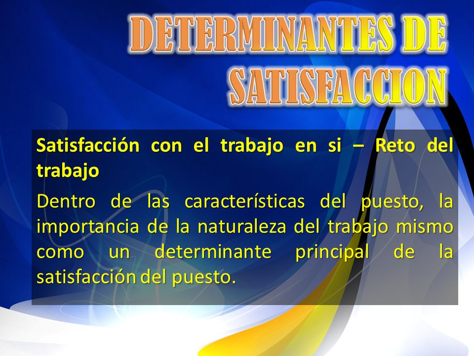 DETERMINANTES DE SATISFACCION