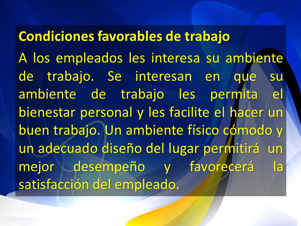 Condiciones favorables de trabajo