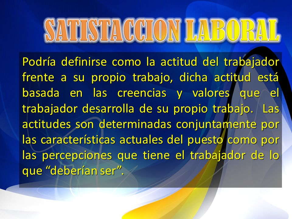 SATISTACCION LABORAL