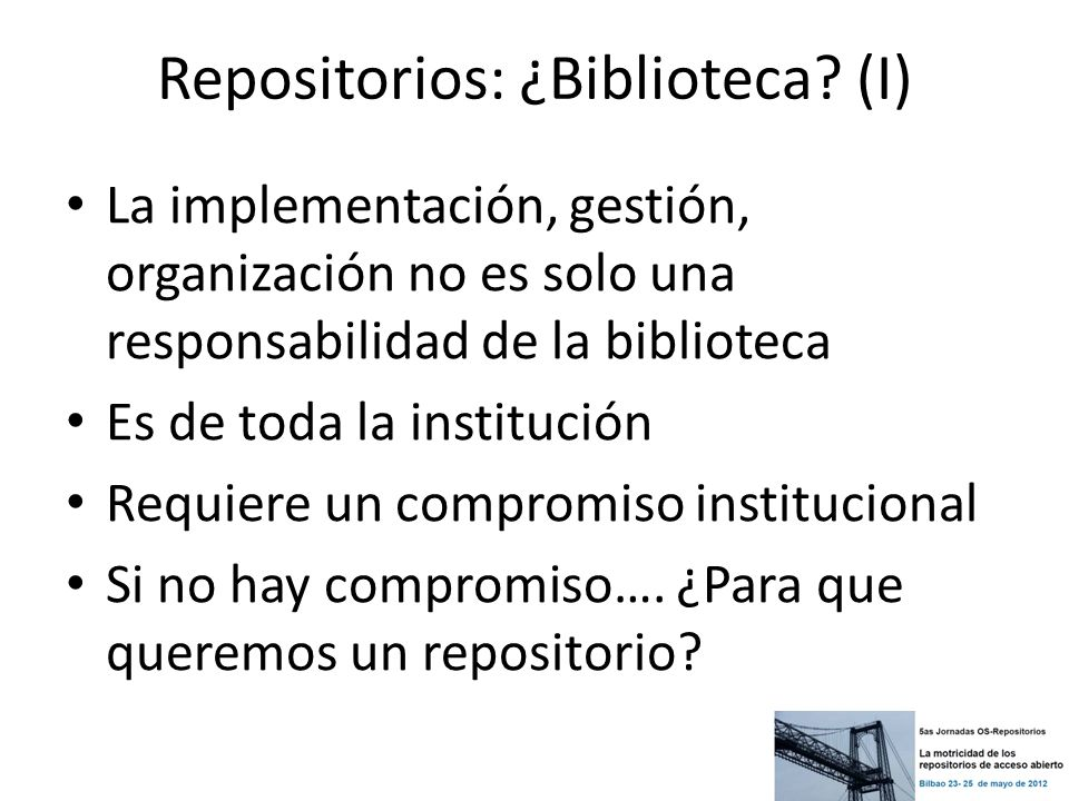 Repositorios: ¿Biblioteca (I)