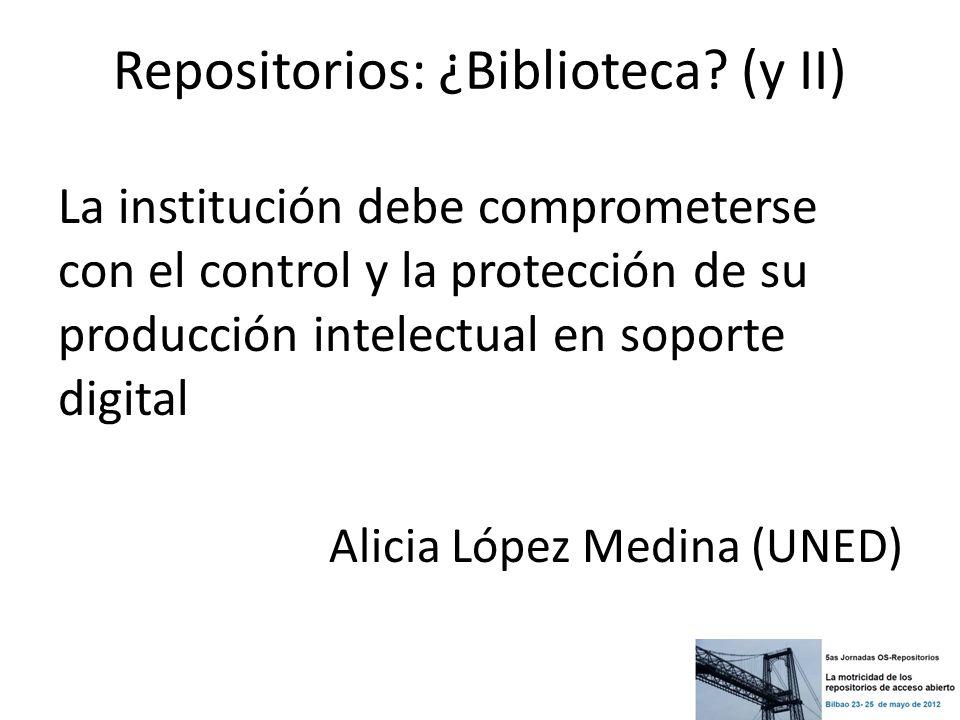 Repositorios: ¿Biblioteca (y II)