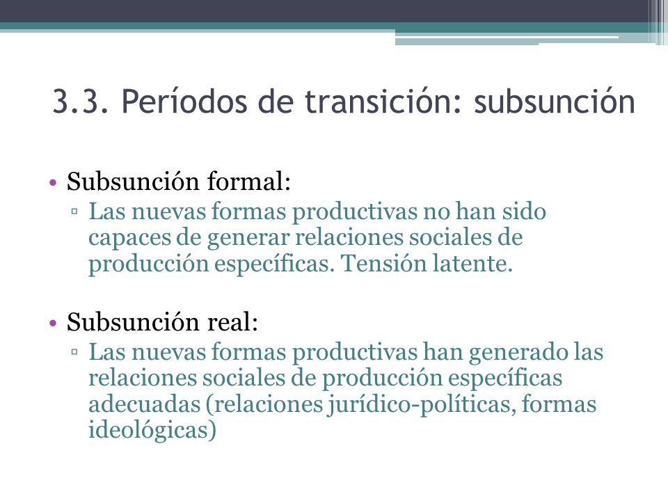 3.3. Períodos de transición: subsunción