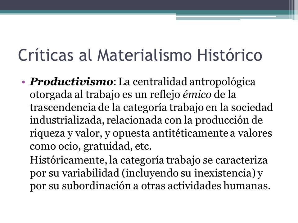 Críticas al Materialismo Histórico