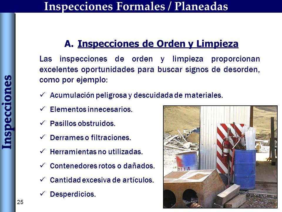 Inspecciones Formales / Planeadas Inspecciones de Orden y Limpieza